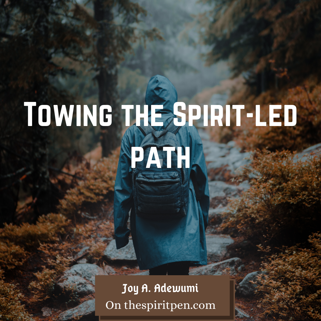 TOWING THE SPIRIT-LED PATH!